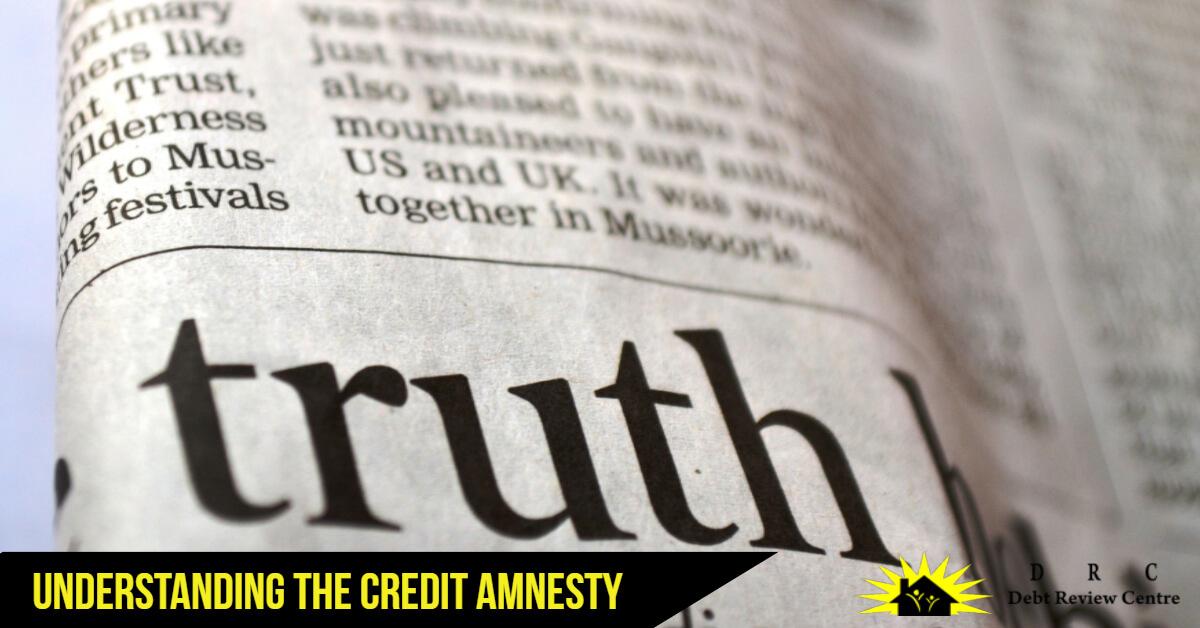 Understanding Credit Amnesty