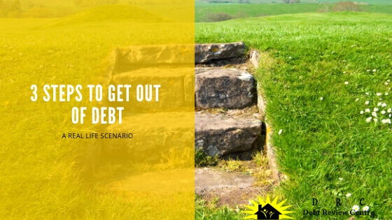 How To Get Out Of Debt: Three Steps