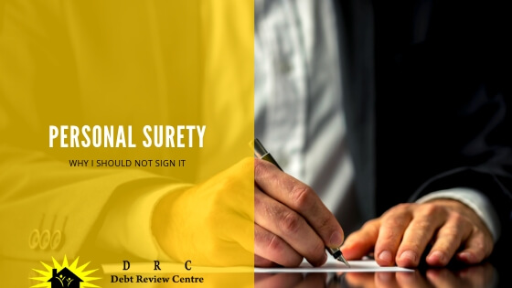 Personal Surety – Why I Should Not Sign It